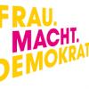 FRAU.MACHT.DEMOKRATIE.